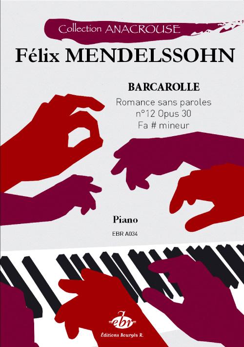 Mendelssohn, Félix : Romance sans parole `Barcarolle` Opus 30 n°12