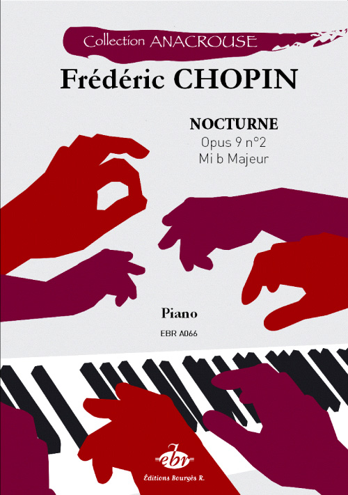 Chopin, Frédéric : Nocturne Opus 9 n°2 Mi b Majeur (Collection Anacrouse)