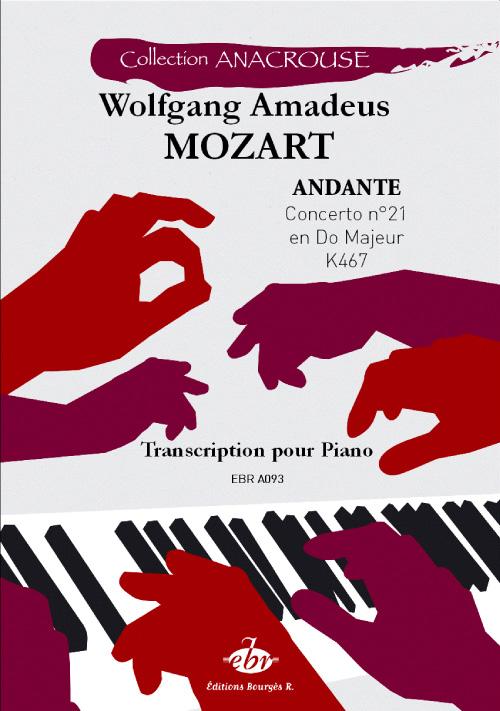Mozart, Wolfgang Amadeus : Andante 21ème Concerto en do majeur K467 (Collection Anacrouse)