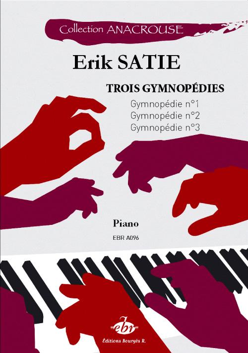 Satie, Erik : Trois Gymnopédies