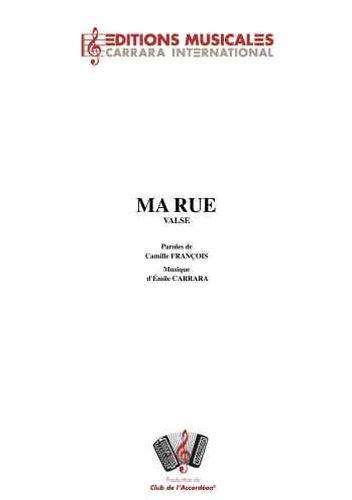 Emile Carrara : Ma Rue (Valse)
