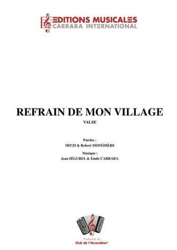 Emile Carrara : Refrain De Mon Village (Valse)