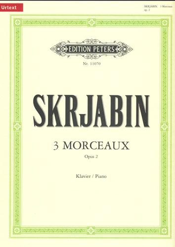 Skrjabin, Alexander : 3 Morceaux Opus 2
