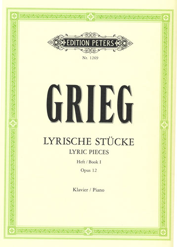 Grieg, Edvard : Lyric Pieces Opus 12 Book 1