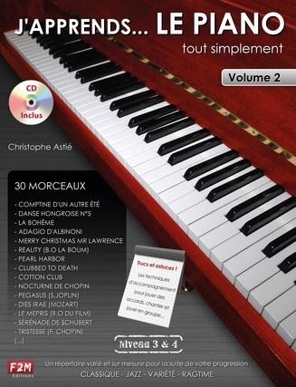 Astié, Christophe : J'apprends... Le Piano - Volume 2