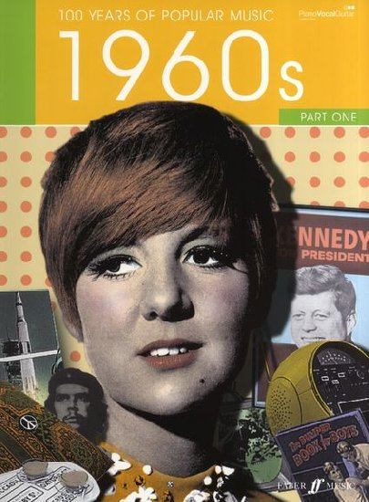 One Hundred Years of Popular Music : 60's Volume One