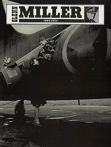 Miller, Glenn : 1904 - 1944