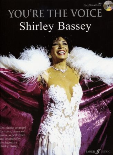 Shirley Bassey : You re the voice