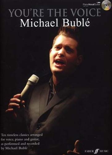 Michael Bublé : You re the voice