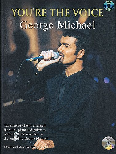 Michael, George : You're the voice