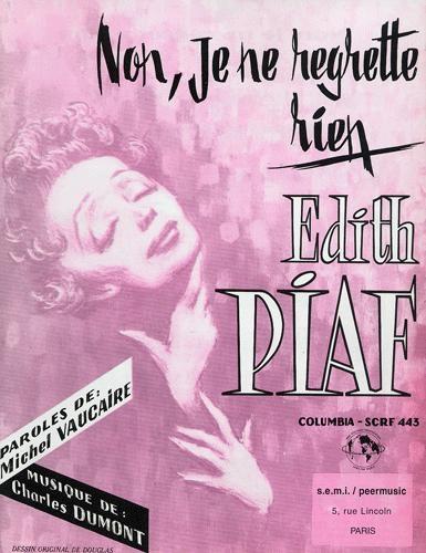 Non je ne regrette rien (Edith Piaf)