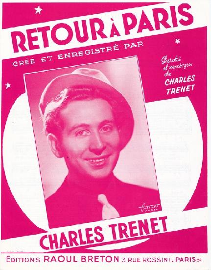 Retour a paris (Charles Trenet)