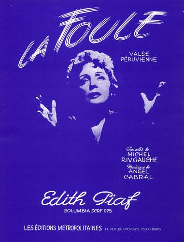 Piaf, Edith : La Foule
