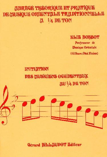 Bohbot, Elie : Abrégé théorique et pratique de musique orientale traditionnelle