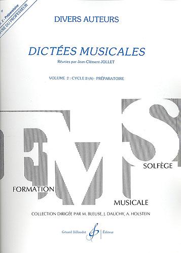 Jollet, Jean-Clément : Dictées musicales - volume 2, livre du professeur