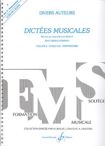Jollet, Jean-Clément : Dictées musicales - volume 2, livre de l'élève