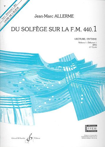 Du Solfege sur la F.M. 440.1 - Lecture / Rythme - Elève