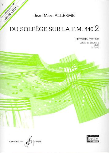 Du Solfege sur la F.M. 440.2 - Lecture / Rythme - Elève