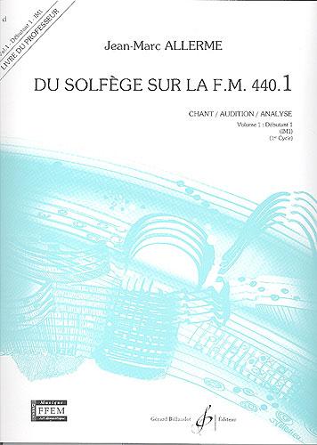 Du Solfege sur la F.M. 440.1 - Chant / Audition / Analyse - Professeur