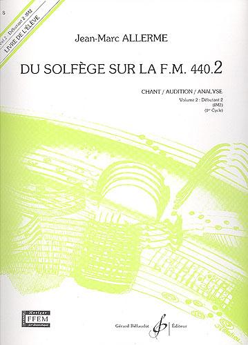Du Solfege sur la F.M. 440.2 - Chant / Audition / Analyse - Elève