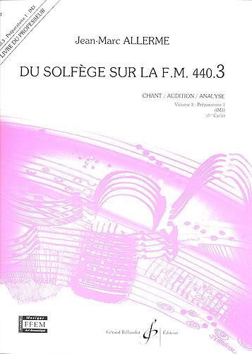 Du Solfege sur la F.M. 440.3 - Chant / Audition / Analyse - Professeur