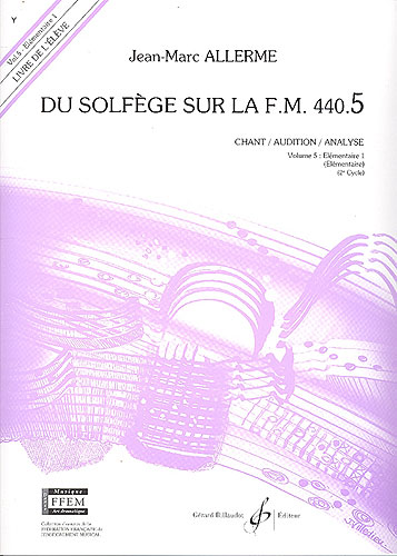Du Solfege sur la F.M. 440.5 - Chant / Audition / Analyse - Elève