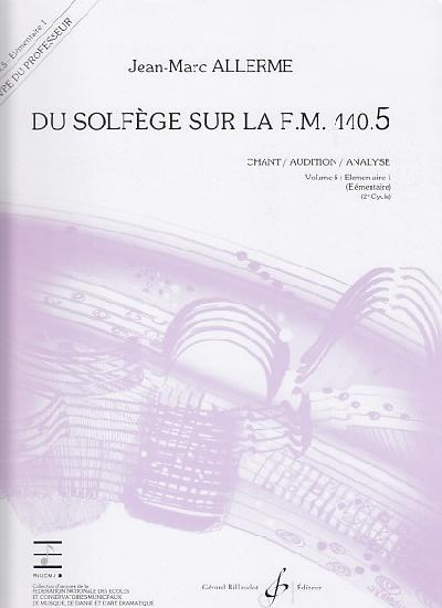 Du Solfege sur la F.M. 440.5 - Chant / Audition / Analyse - Professeur