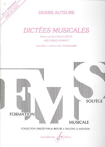 Jollet, Jean-Clément : Dictées musicales - volume 3, livre de l'élève