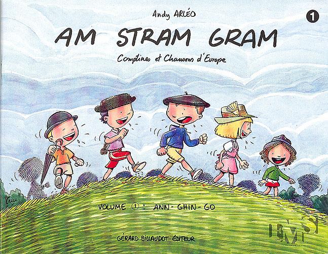 Arleo, Andy : Am-stram-gram volume 1 - comptines et chansons d'enfants