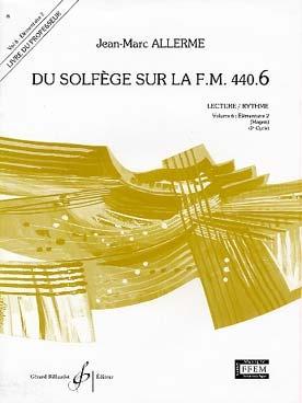 Allerme, Jean-Marc : Du Solfege sur la F.M. 440.6 - Lecture / Rythme - Professeur
