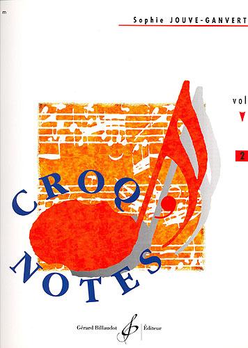 Jouve-Ganvert, Sophie : Croq'notes - cahier 2 - 2e année