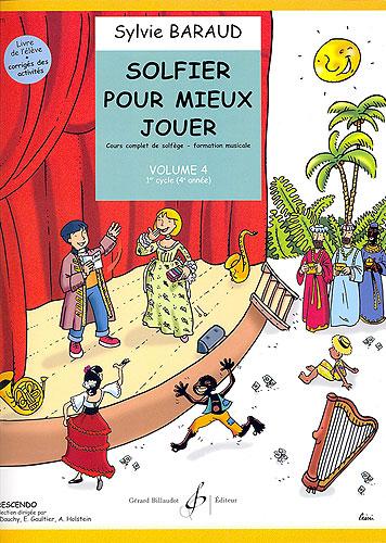 Solfier pour mieux jouer - volume 4 (Baraud, Sylvie)