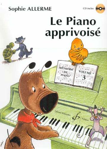 Allerme, Sophie : Le Piano Apprivoisé Vol.3