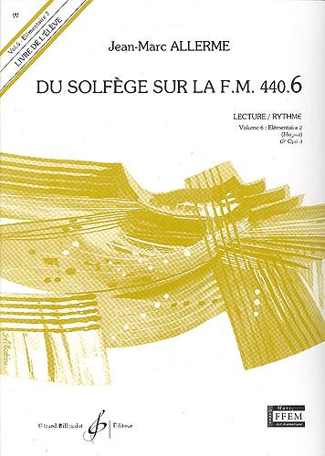 Du Solfege sur la F.M. 440.6 - Lecture / Rythme - Elève - Livre Seul