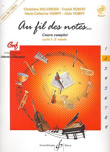 Au fil des notes - Volume 2 - Livre de l'élève