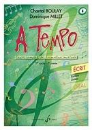 Boulay, Chantal / Millet, Dominique : A Tempo (1er cycle) - Volume 4, série écrit