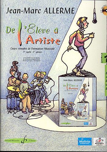 De l'élève à l'artiste - volume 1, livre de l'élève (Allerme, Jean-Marc)