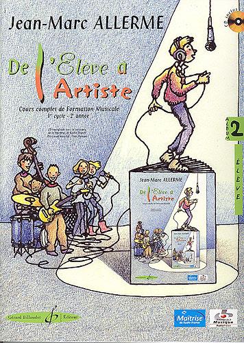 De l'élève à l'artiste - volume 2, livre de l'élève (Allerme, Jean-Marc)
