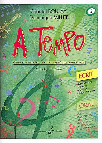 Boulay, Chantal / Millet, Dominique : A Tempo (2ème cycle) - Volume 5, série écrit