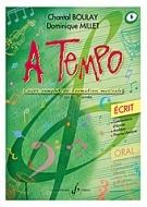 Boulay, Chantal / Millet, Dominique : A Tempo (2ème cycle) - Volume 6, Série écrit