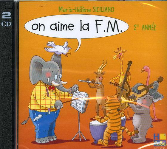 On aime la F.M. - 2ème année (CD SEUL)