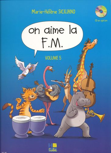 Sicilliano, Marie-Hélène : On aime la F.M. - Volume 5
