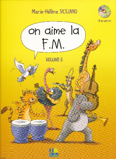 Siciliano, Marie-Hélène : On aime la F.M. - Volume 6