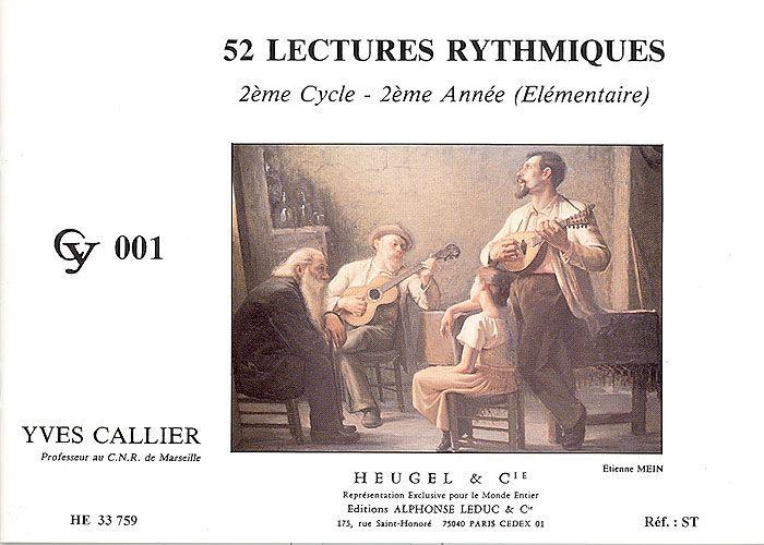 Callier, Yves : 52 Lectures Rythmiques - Cycle 2 - 2ème Année
