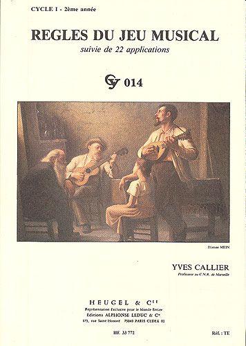 Callier, Yves : Règles du Jeu Musical - Cycle 1/2ème Année