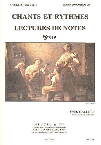 Callier, Yves : Chants Et Rythmes - Cycle 2/1ère Année