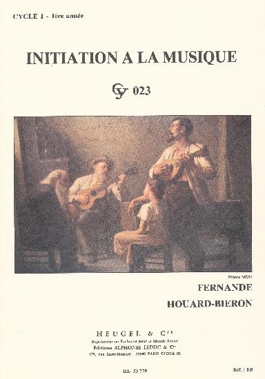 Houard-Bieron : Initiation A La Musiquecycle 1/1Ere Annee