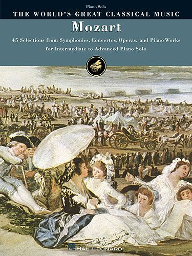Mozart, Wolfgang Amadeus : The World's Great Classical Music : Mozart