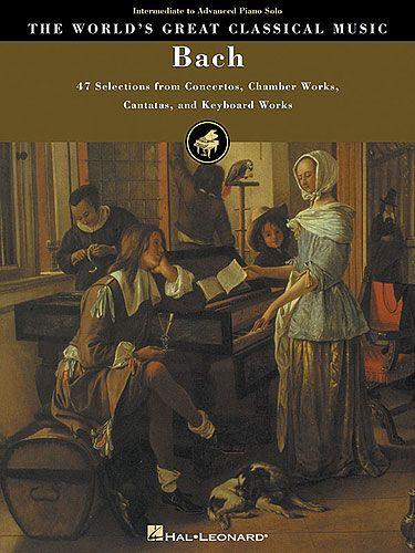 Bach, Johann Sebastian : The World's Great Classical Music : Bach