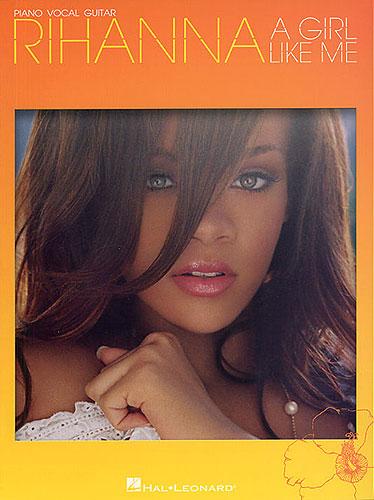 Rihanna: A Girl Like Me